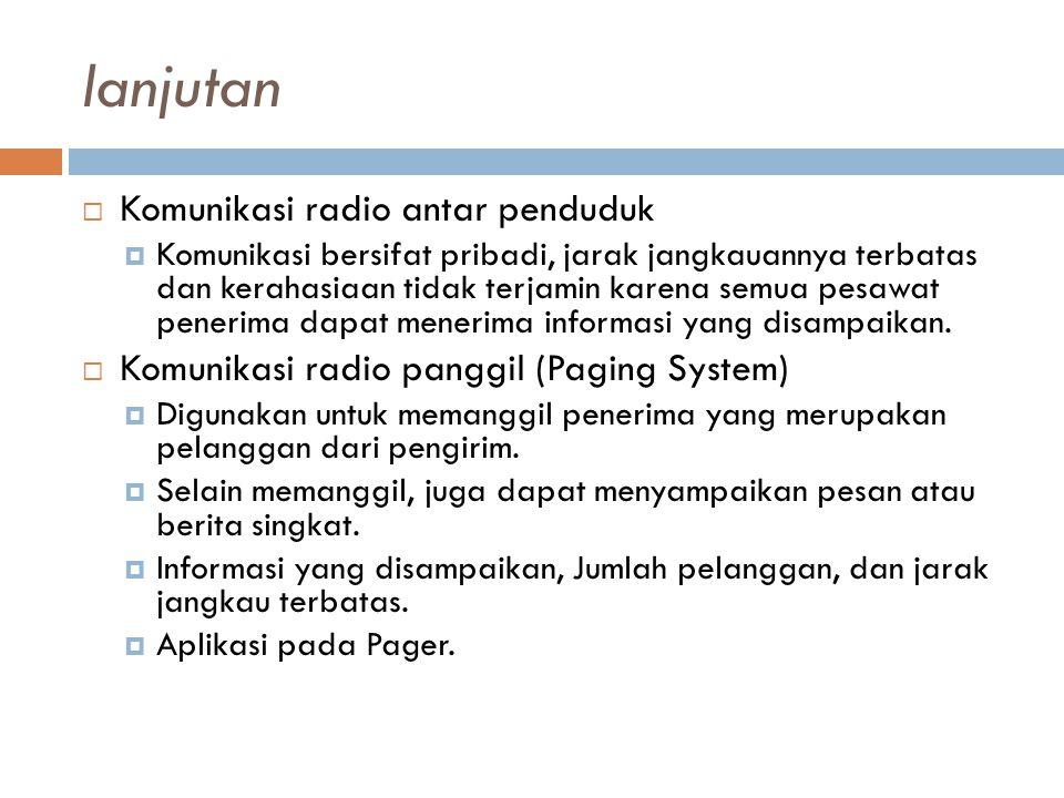 lanjutan Komunikasi radio antar penduduk