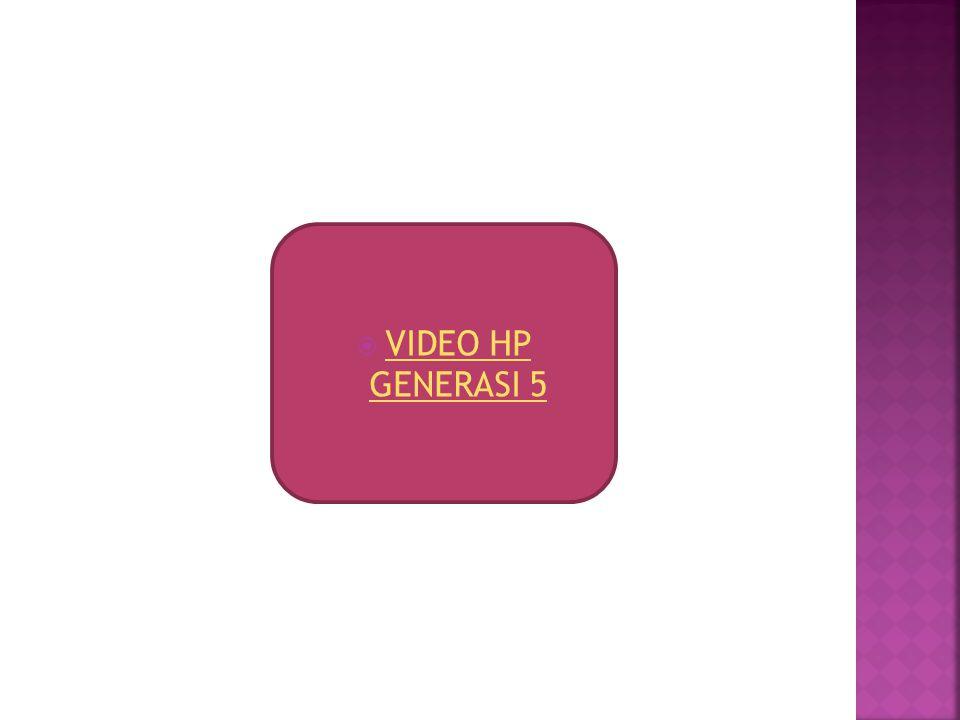 VIDEO HP GENERASI 5