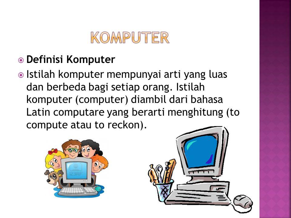 Komputer Definisi Komputer