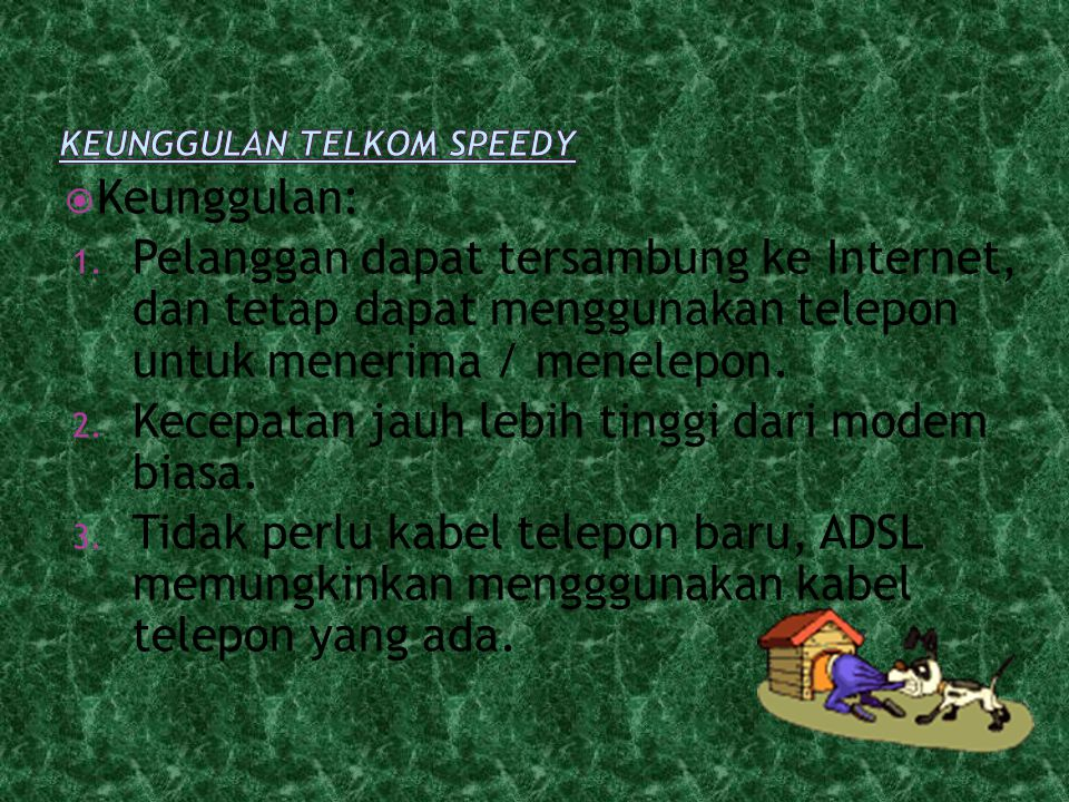 Keunggulan Telkom Speedy