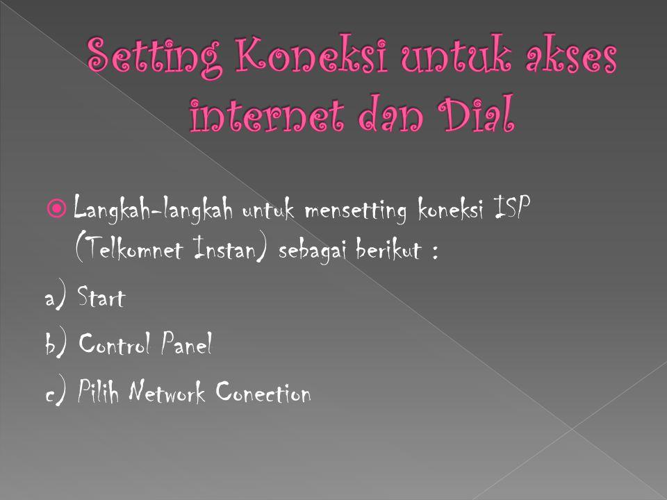 Setting Koneksi untuk akses internet dan Dial