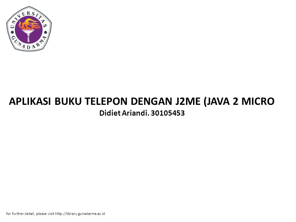 APLIKASI BUKU TELEPON DENGAN J2ME (JAVA 2 MICRO Didiet Ariandi