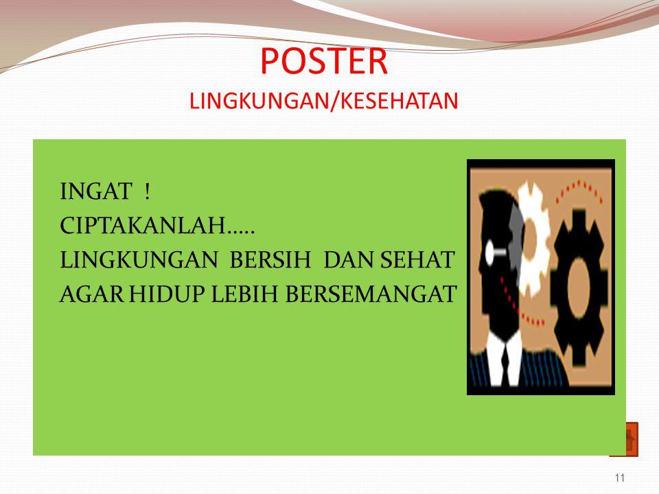 POSTER LINGKUNGAN/KESEHATAN