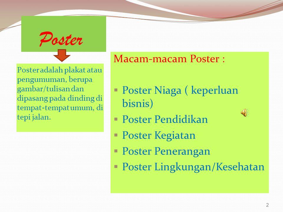 Poster Macam-macam Poster : Poster Niaga ( keperluan bisnis)