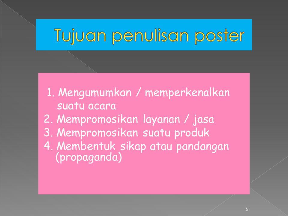Tujuan penulisan poster