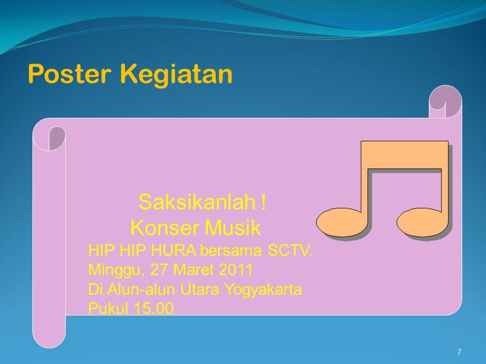 Poster Kegiatan Konser Musik Saksikanlah ! HIP HIP HURA bersama SCTV.