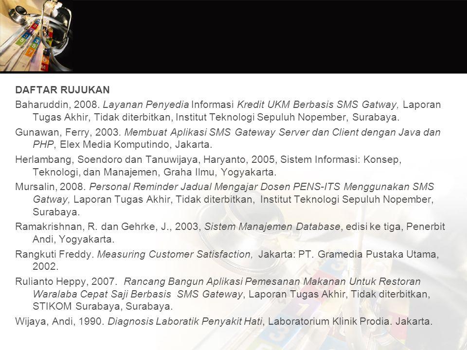 DAFTAR RUJUKAN Baharuddin, 2008