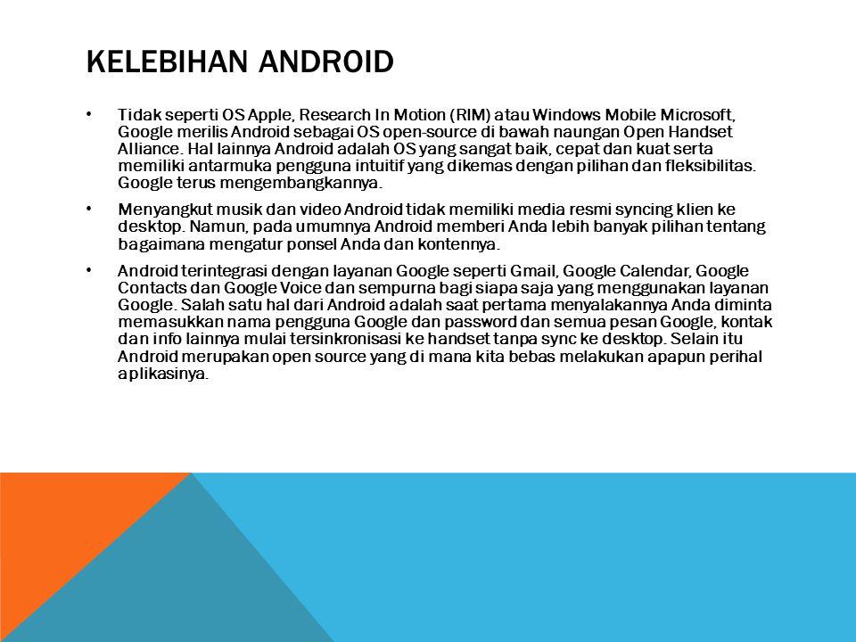 kelebihan android