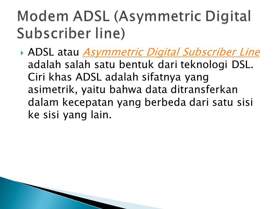 Modem ADSL (Asymmetric Digital Subscriber line)
