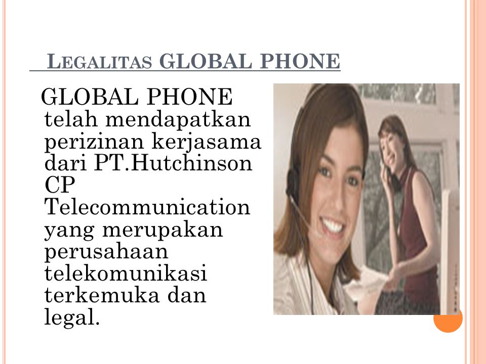 Legalitas GLOBAL PHONE