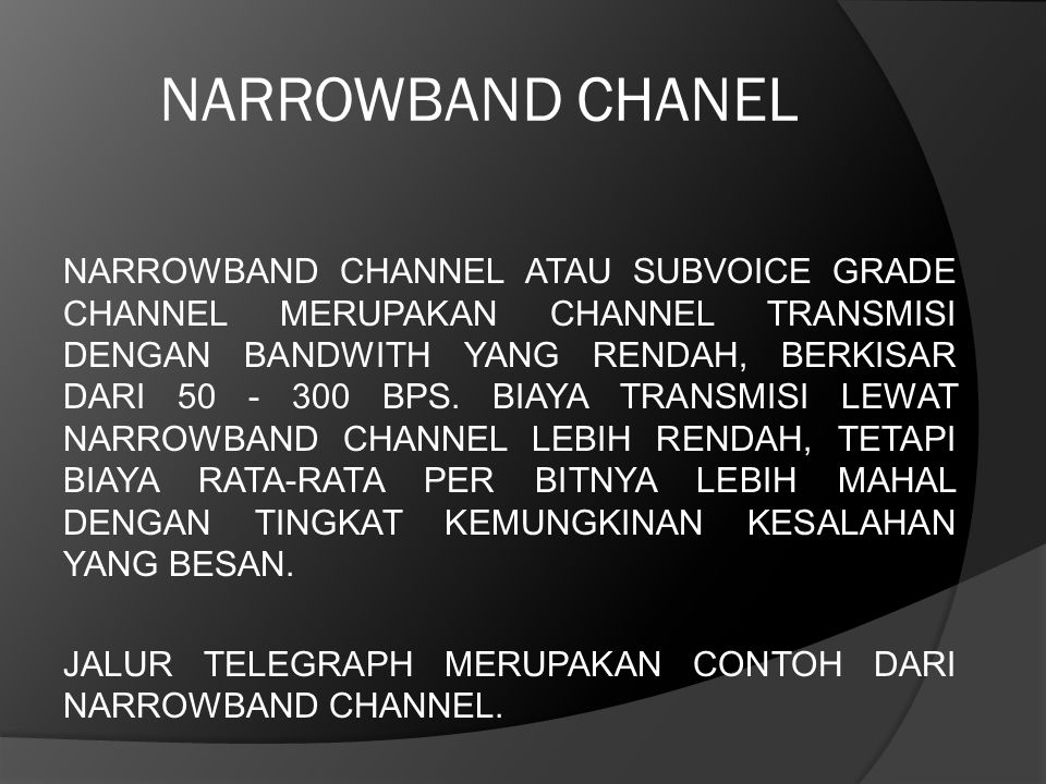 NARROWBAND CHANEL