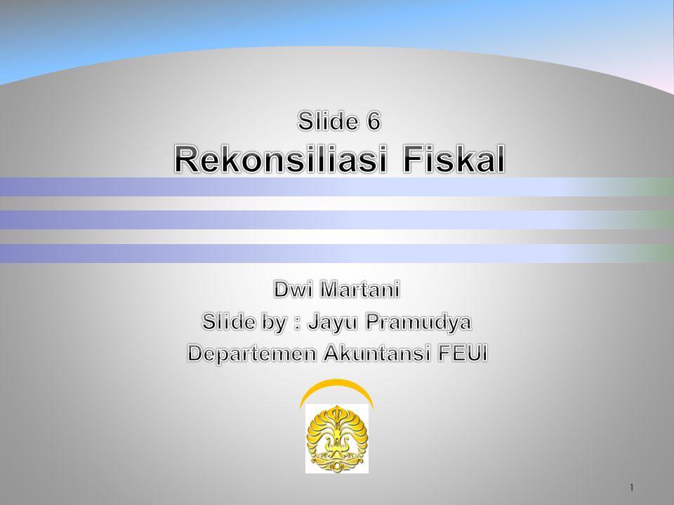 Slide 6 Rekonsiliasi Fiskal