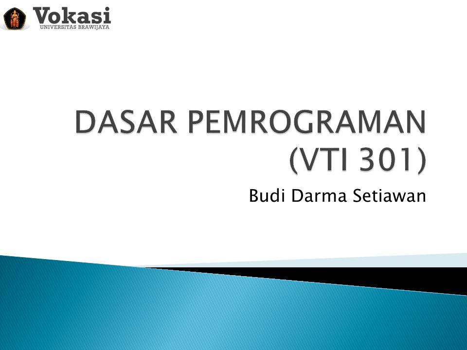 DASAR PEMROGRAMAN (VTI 301)
