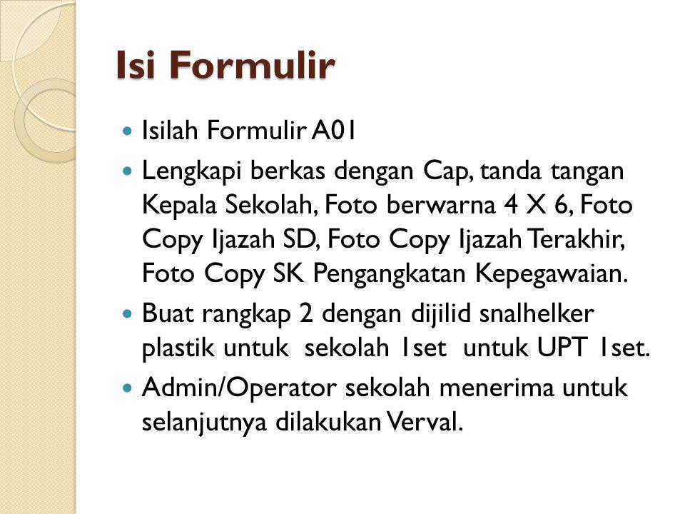 Isi Formulir Isilah Formulir A01