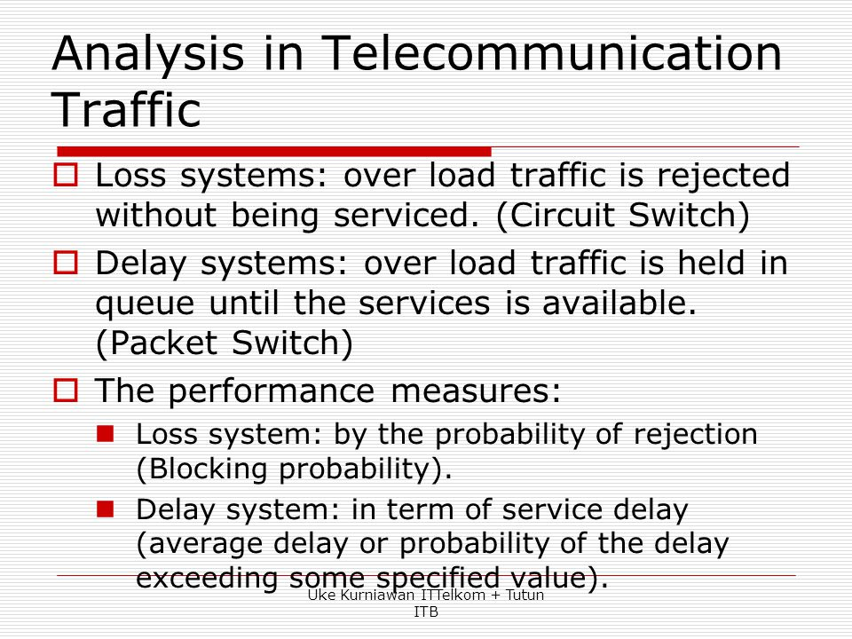 Analysis in Telecommunication Traffic