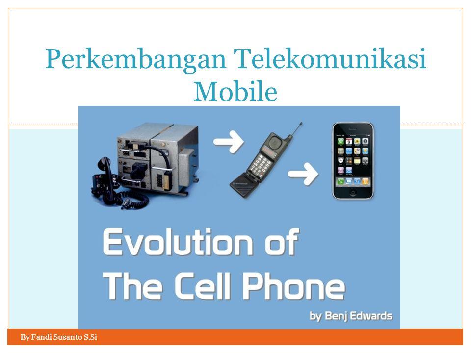 Perkembangan Telekomunikasi Mobile