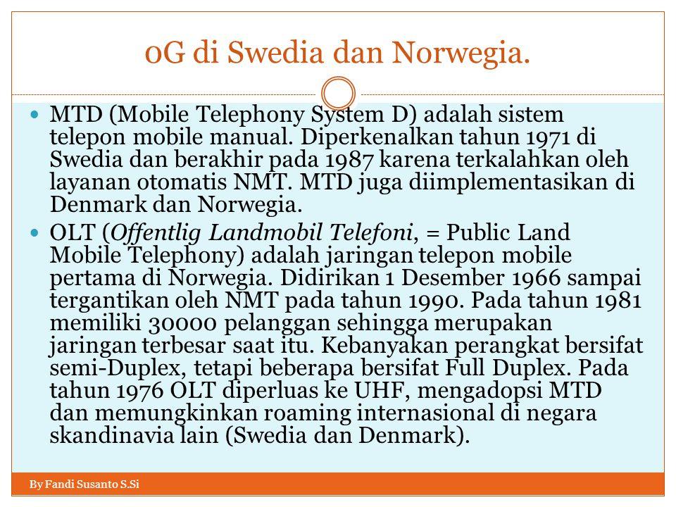 0G di Swedia dan Norwegia.