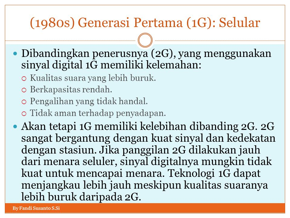 (1980s) Generasi Pertama (1G): Selular