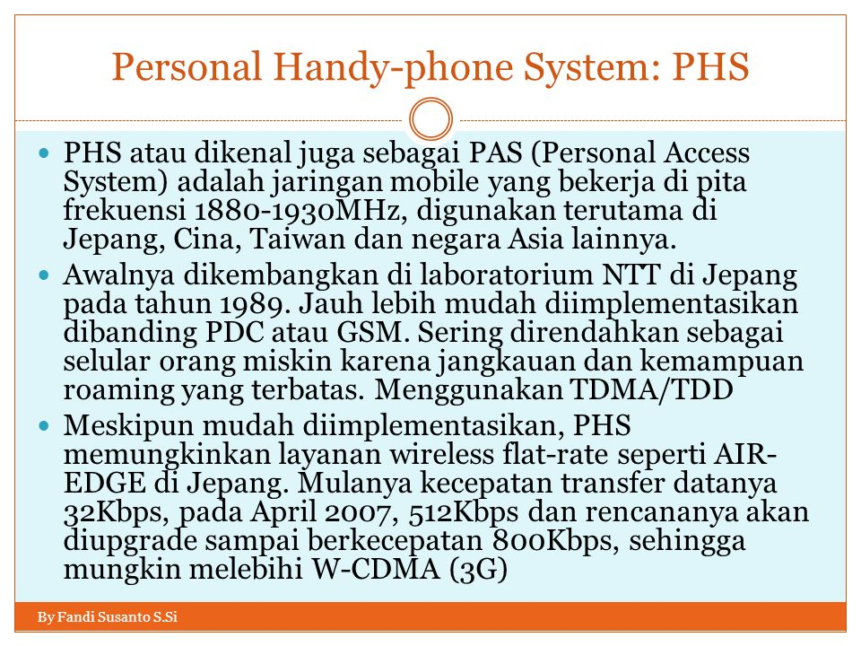 Personal Handy-phone System: PHS
