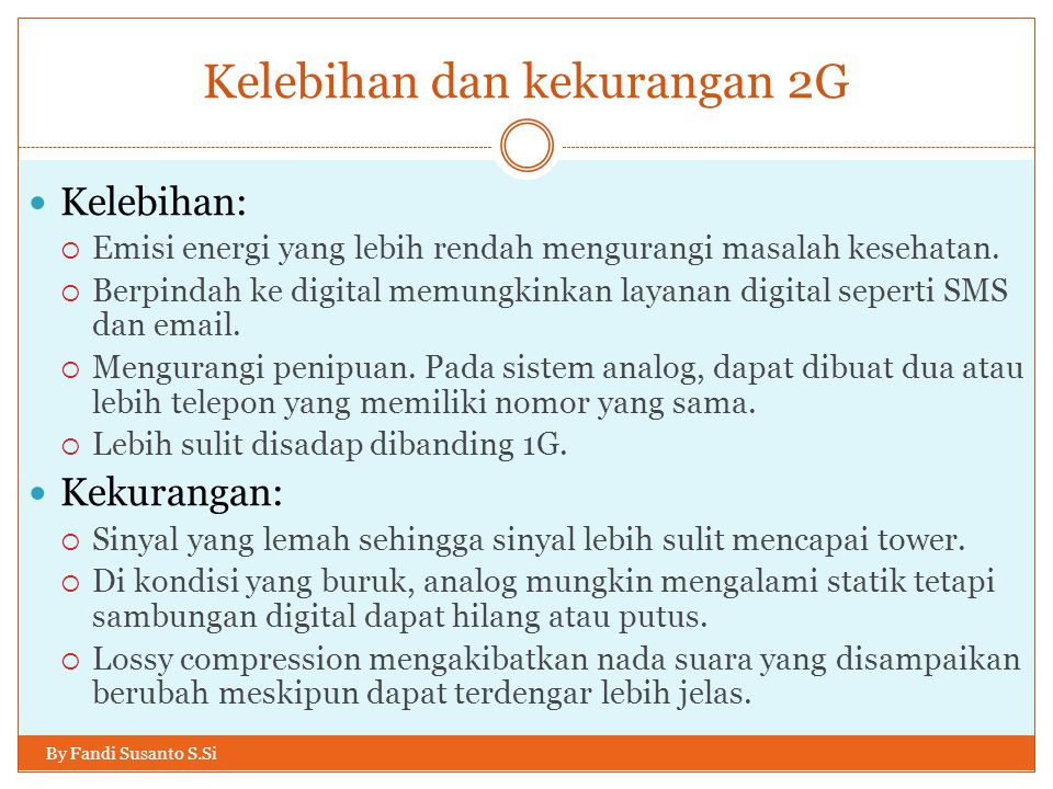 Kelebihan dan kekurangan 2G