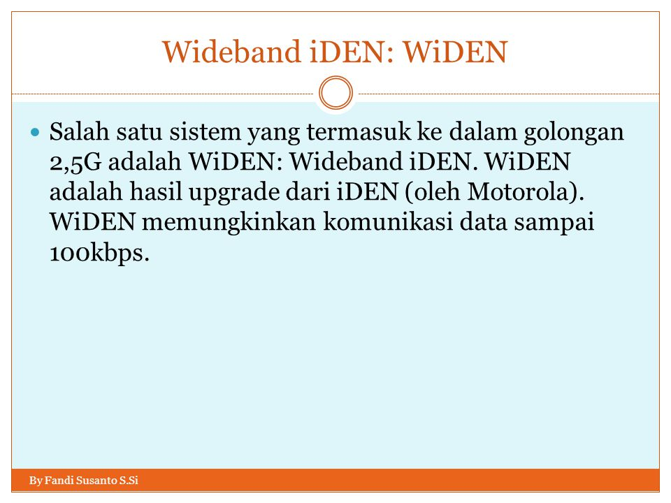 Wideband iDEN: WiDEN