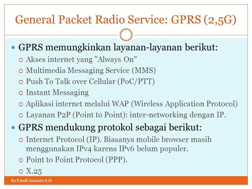 General Packet Radio Service: GPRS (2,5G)
