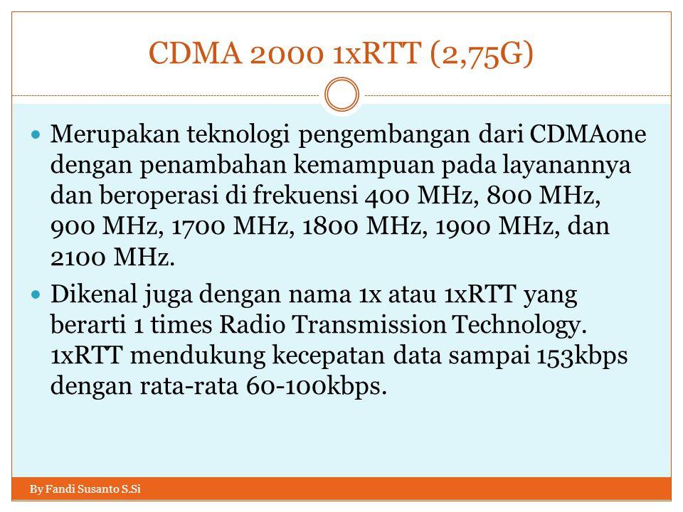 CDMA 2000 1xRTT (2,75G)