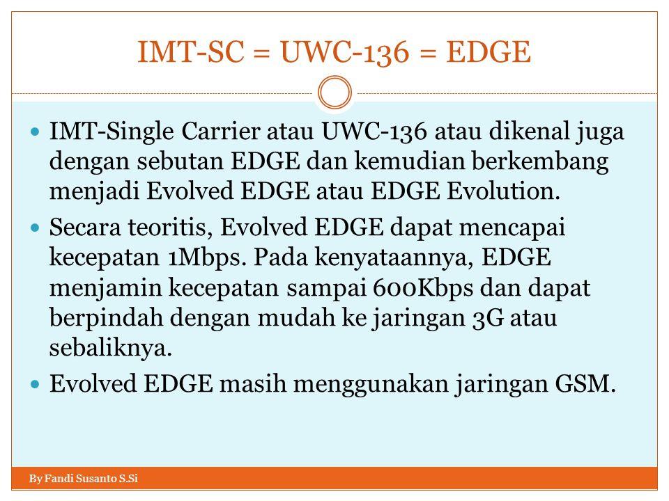 IMT-SC = UWC-136 = EDGE