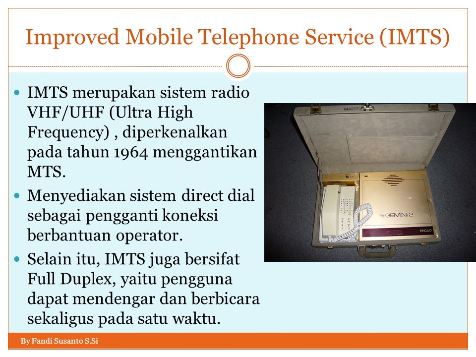 Improved Mobile Telephone Service (IMTS)