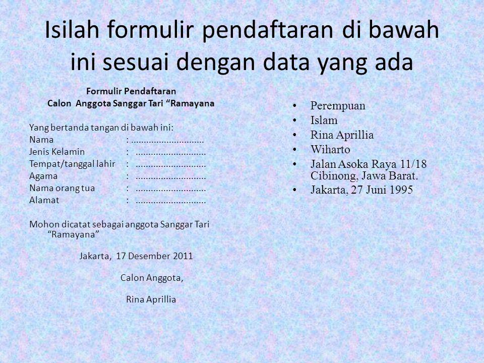 Isilah formulir pendaftaran di bawah ini sesuai dengan data yang ada