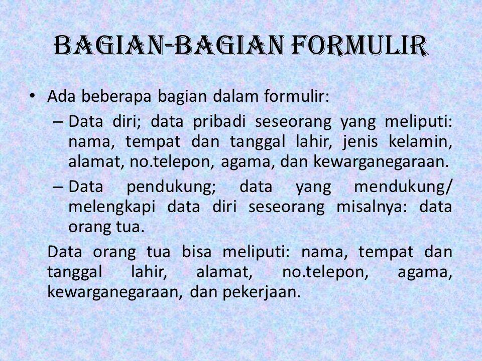 Bagian-bagian Formulir
