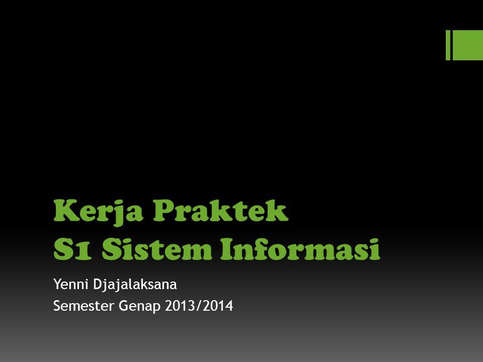 Kerja Praktek S1 Sistem Informasi