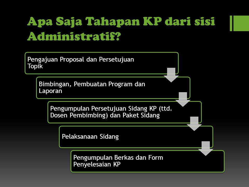 Apa Saja Tahapan KP dari sisi Administratif