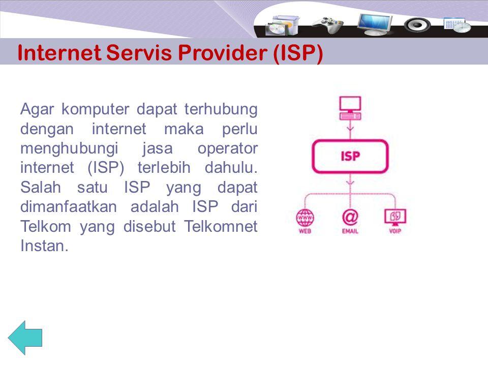 Internet Servis Provider (ISP)