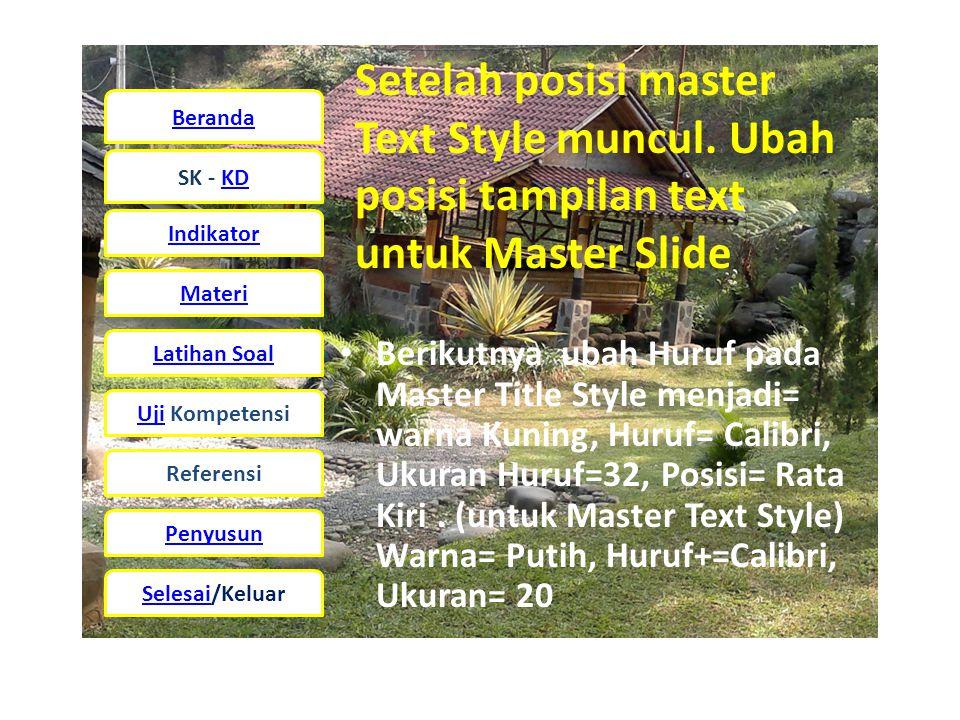 Setelah posisi master Text Style muncul