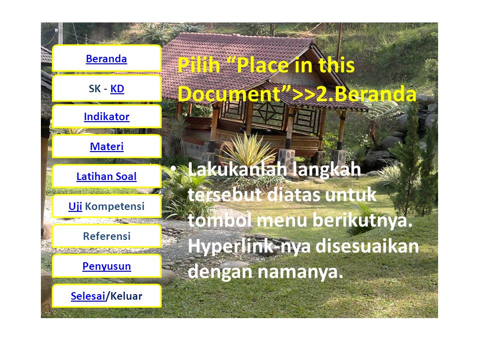 Pilih Place in this Document >>2.Beranda