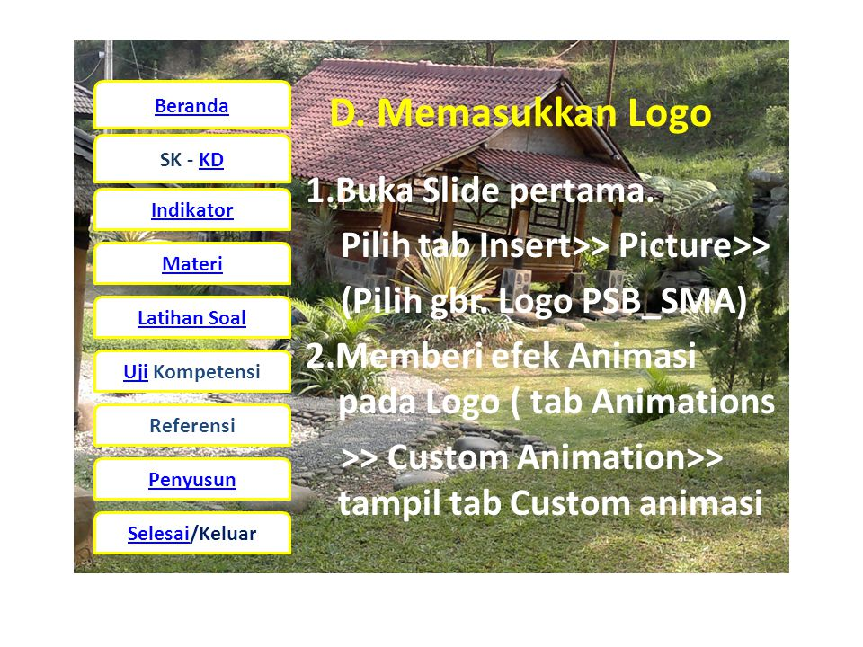 D. Memasukkan Logo