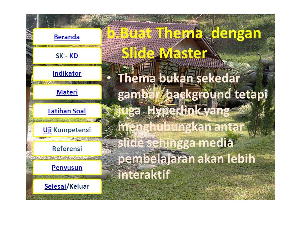 b.Buat Thema dengan Slide Master