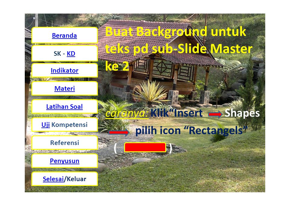 Buat Background untuk teks pd sub-Slide Master ke 2