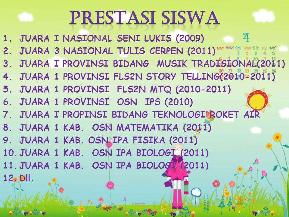 PRESTASI SISWA JUARA I NASIONAL SENI LUKIS (2009)