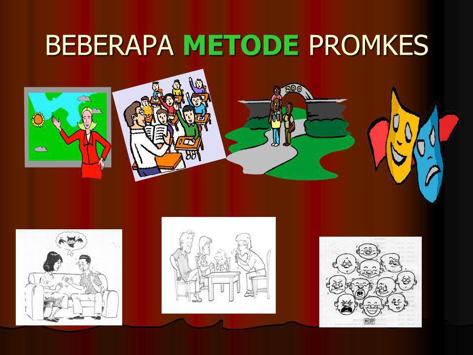 BEBERAPA METODE PROMKES