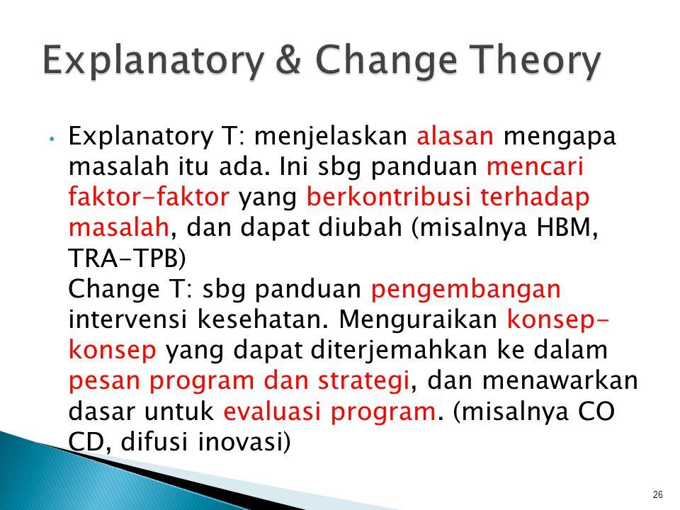 Explanatory & Change Theory