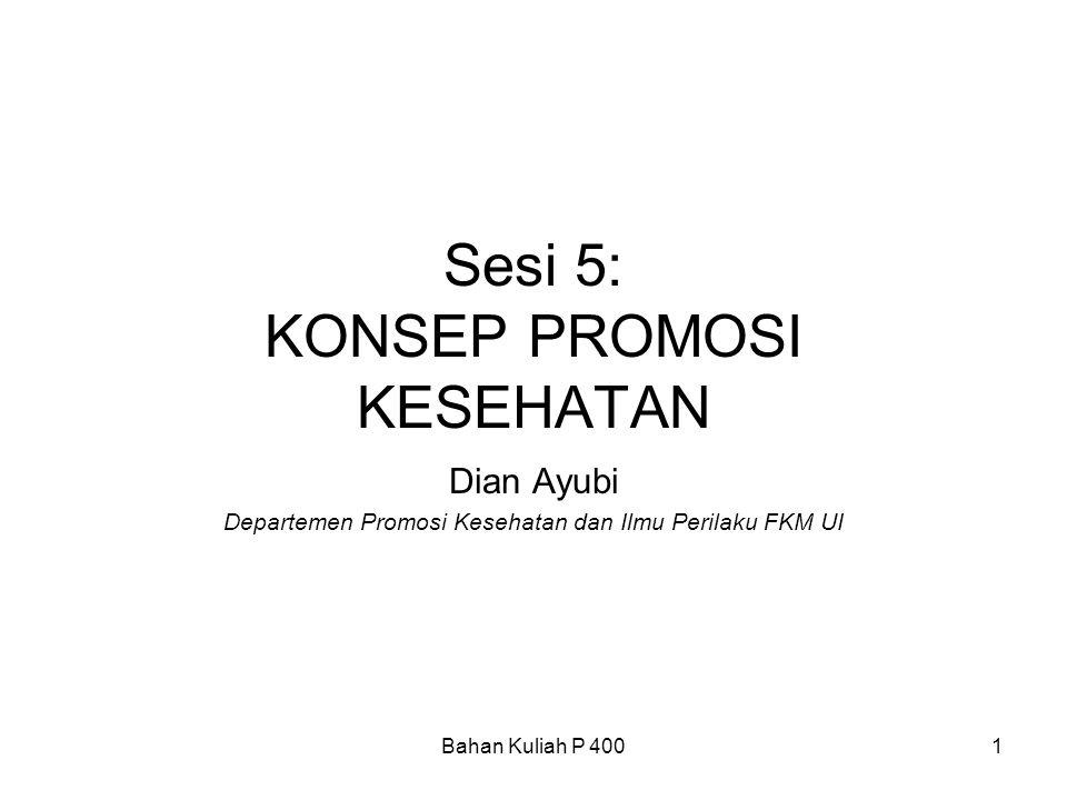Sesi 5: KONSEP PROMOSI KESEHATAN