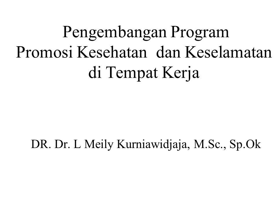 Pengembangan Program Promosi Kesehatan dan Keselamatan di Tempat Kerja