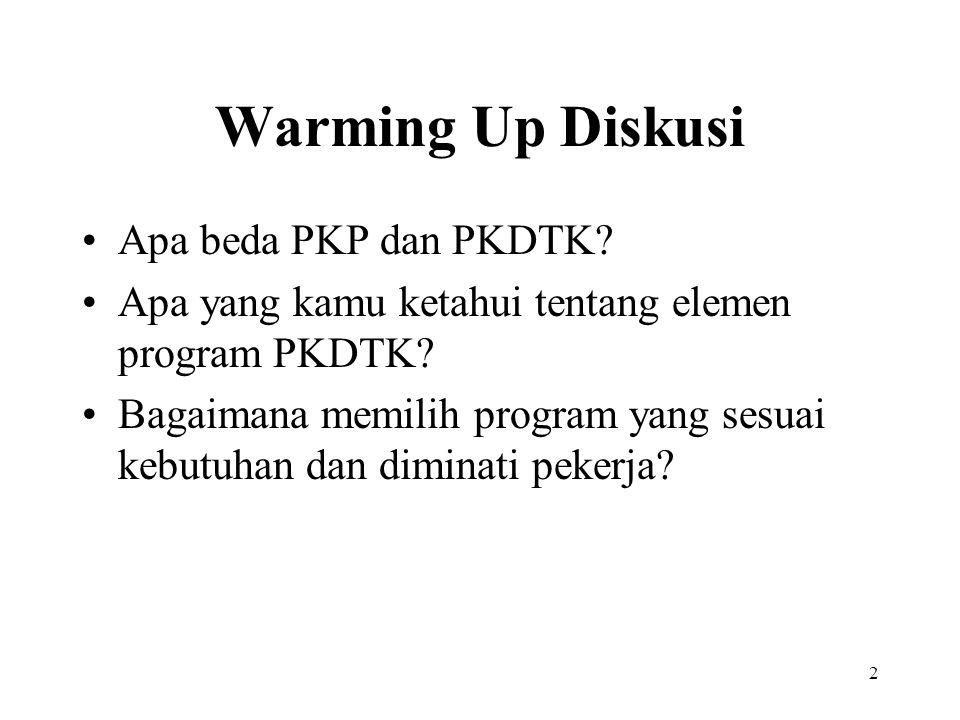 Warming Up Diskusi Apa beda PKP dan PKDTK