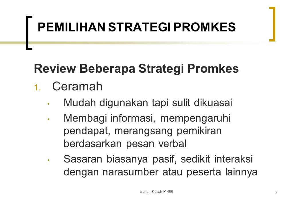 PEMILIHAN STRATEGI PROMKES