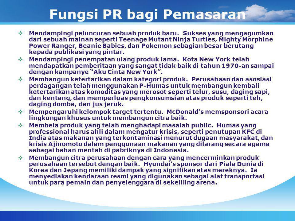 Fungsi PR bagi Pemasaran