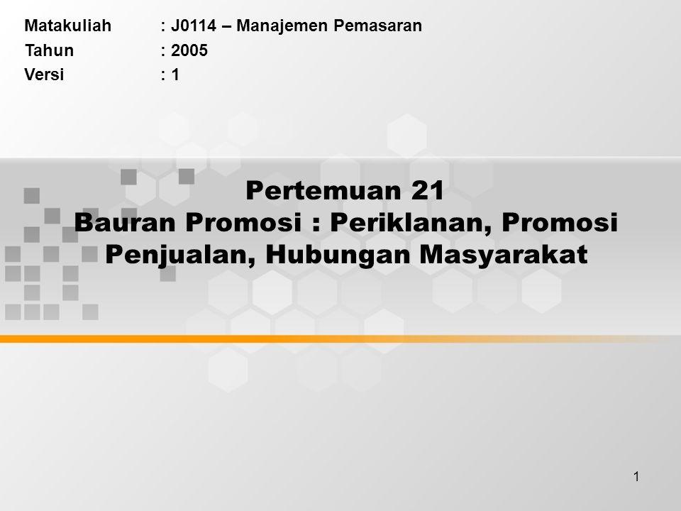 Matakuliah : J0114 – Manajemen Pemasaran