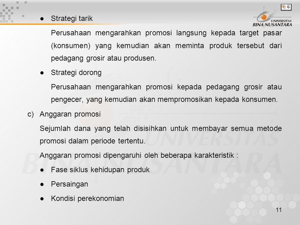 ● Strategi tarik
