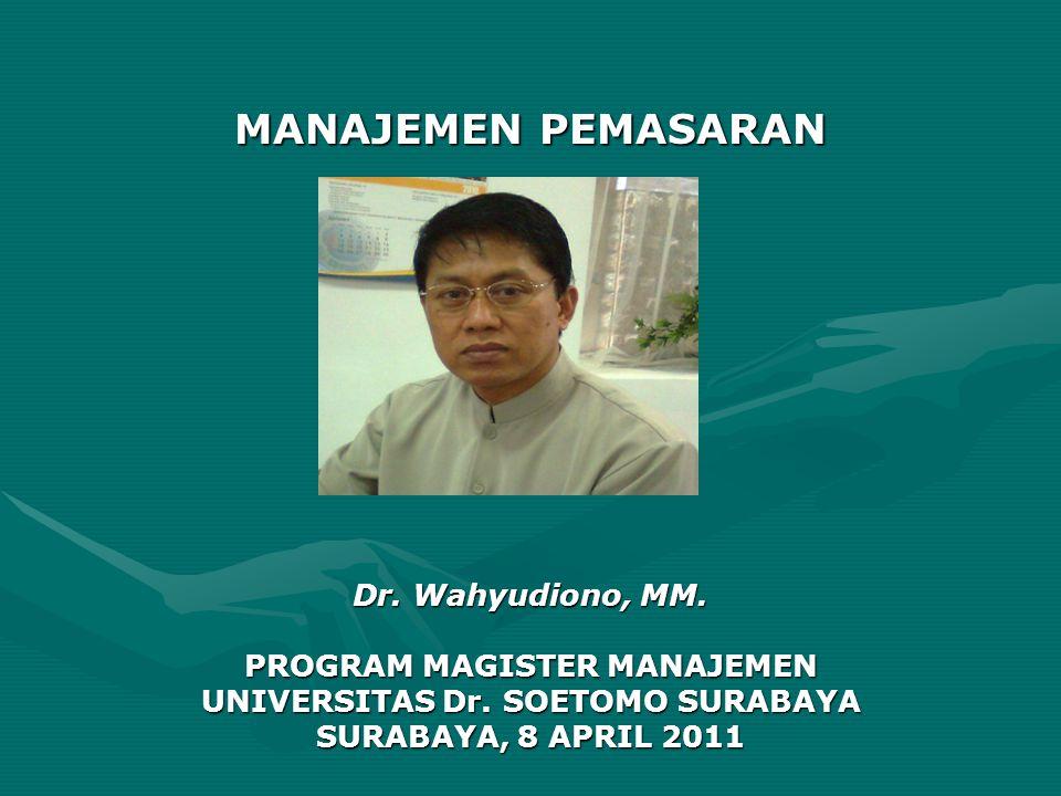 PROGRAM MAGISTER MANAJEMEN UNIVERSITAS Dr. SOETOMO SURABAYA
